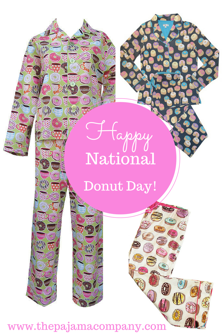 Happy National Donut Day! Time to EAT the donuts...and what better way then in your donut PJs?! SHOP http://www.thepajamacompany.com/store/search.php?mode=search