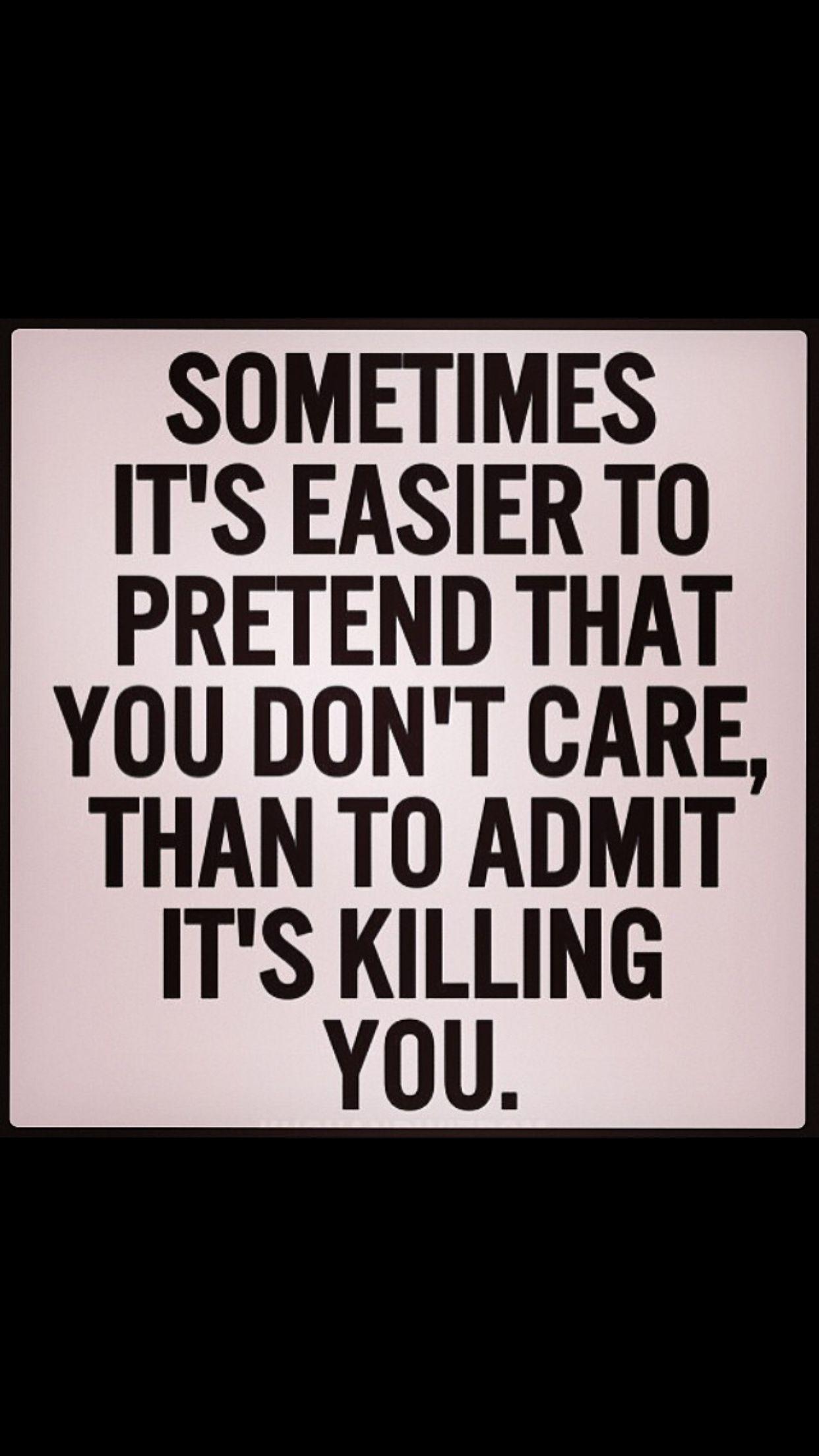 I pretend i dont care