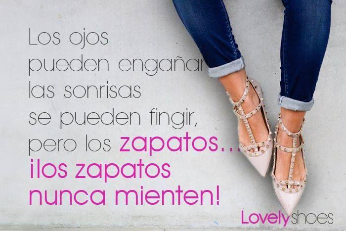 Unos Buenos Zapatos Nunca Mienten Zapatos Frases Sobre