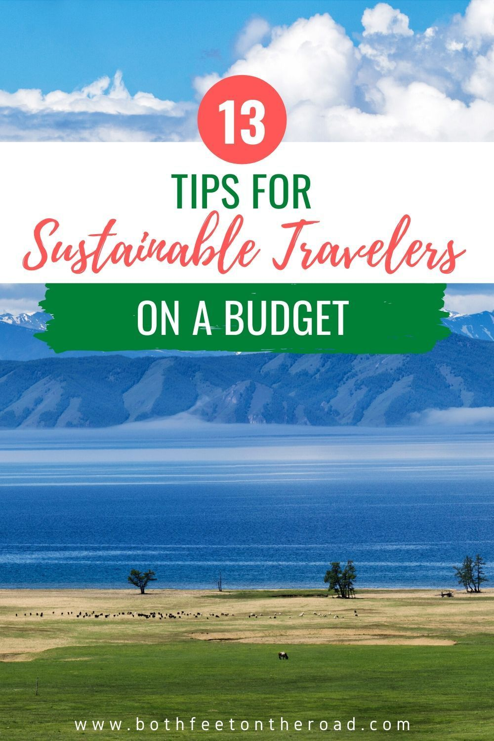 These 13 tips will help you travel sustainable while also saving money, for the eco-friendly travelers on a budget! #sustainabletraveler #responsibletraveler #greentraveler #ecotraveler #budgettraveler #ecofriendlytraveler #ecotourism #responsibletourism #sustainabletourism
