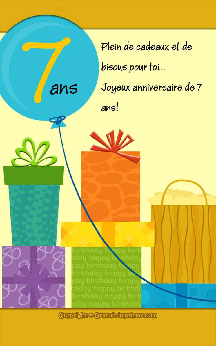 carte anniversaire de 7 ans gratuite a imprimer saisons et jours de f te pinterest carte. Black Bedroom Furniture Sets. Home Design Ideas