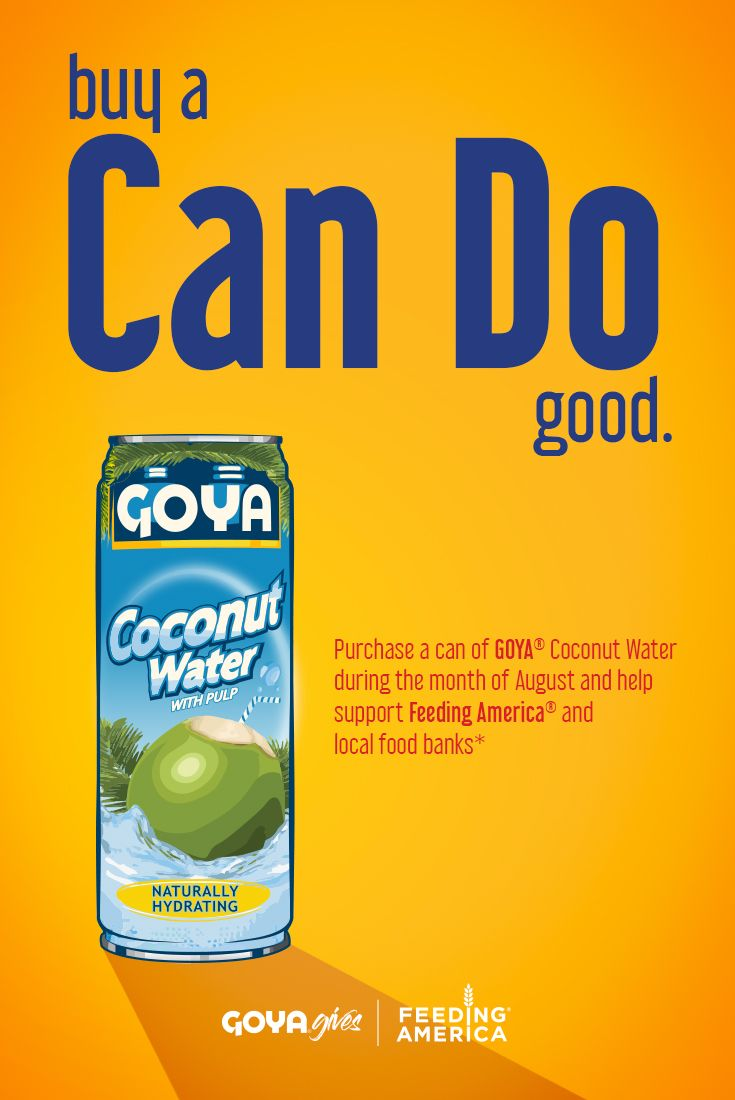 Join Us In Helping To Donate Much Needed Food To Feeding America For Every Goya Can Of Coconut Water Purchased From 8 1 Goya Foods Feeding America Local Food
