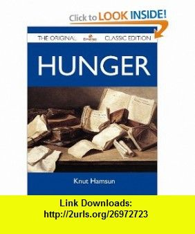 Hunger - The Original Classic Edition (9781486152063) Knut Hamsun , ISBN-10: 1486152066  , ISBN-13: 978-1486152063 ,  , tutorials , pdf , ebook , torrent , downloads , rapidshare , filesonic , hotfile , megaupload , fileserve