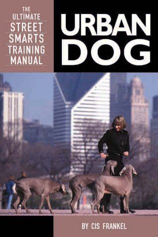 Urban Dog The Ultimate Street Smarts Training Manual *** Visit the - training manual