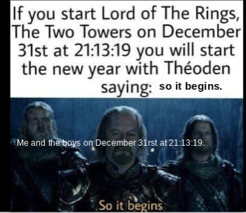 So It Begins Lotr Memes Funny Memes Funny Quotes Funny Texts