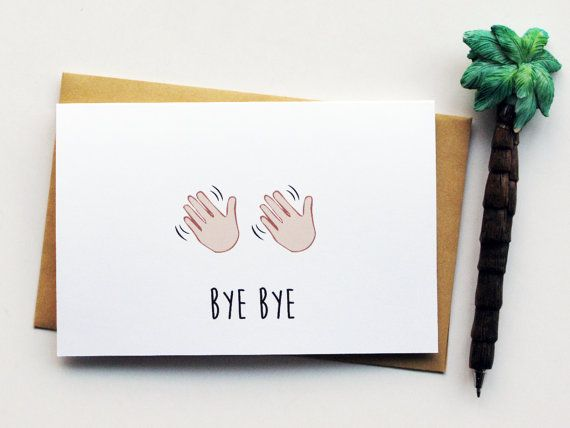 Funny Farewell Card Leaving Card Goodbye Card Moving Card Bye Bye Card Good Luck Card Funny Card Farewell Cards Goodbye Cards Simple Card Designs