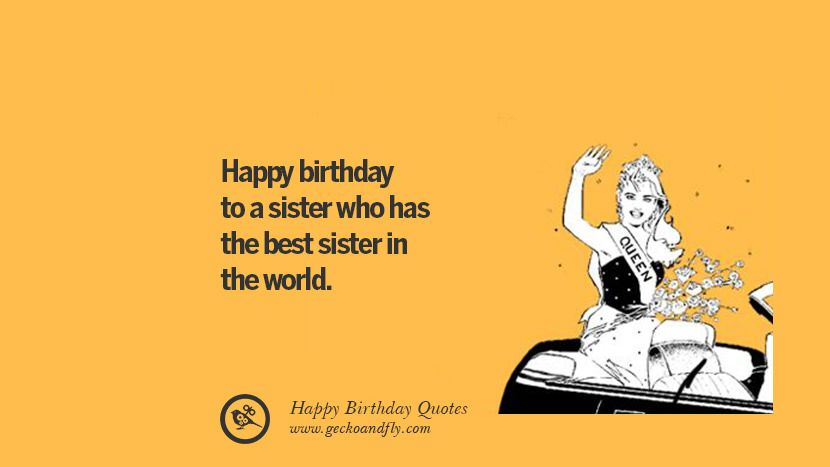 33 Funny Happy Birthday Quotes And Facebook Wishes Happy Birthday Quotes Funny Birthday Quotes Funny Sister Birthday Quotes Funny