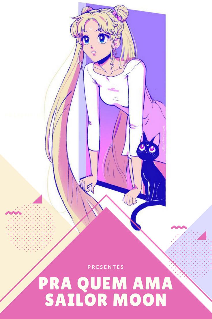 Sugestões de presentes para quem é fã de Sailor Moon
