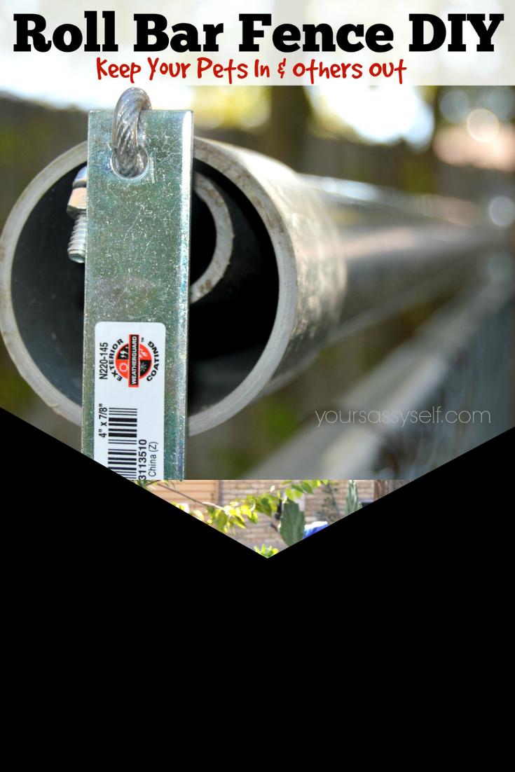 Überrollbügel Zaun DIY – Halten Sie Ihre Haustiere in und andere aus – Ihr freches Selbst