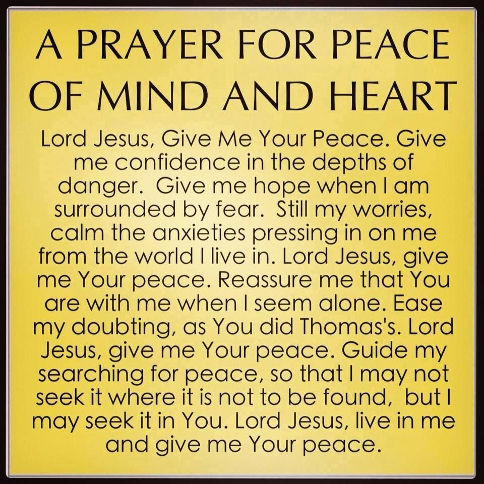A Prayer For Peace Of Mind And Heart Inspirational Quotes
