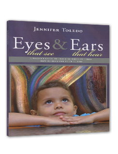 Eyes that See & Ears that Hear...Amazing resource for teaching kids (and adults!) to hear God's voice...