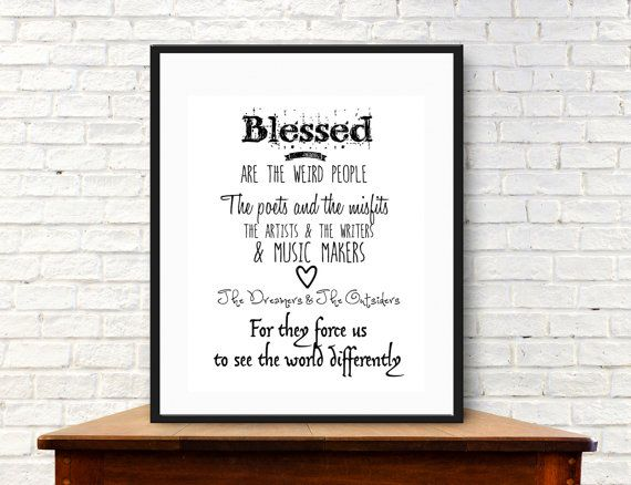 Blessed Are The Weird People Instant Art Digital Download