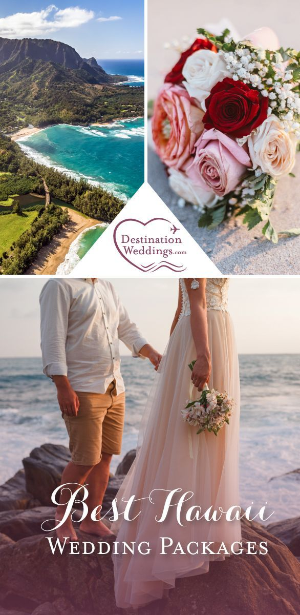 Hawaii Wedding Packages The Best Of The Aloha State Hawaii Wedding Packages Hawaii Wedding Maui Wedding Packages
