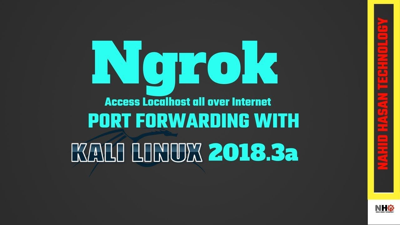 Ngrok | Port Forwarding in Kali Linux 2018 3a [Bangla] | Kali Linux