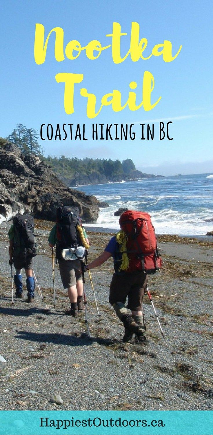 Hike the Nootka Trail in British Columbia, Canada - it's a less popular (and cheaper!) alternative to the West Coast Trail. BC's Nootka Trail is a beach backpacking trip on Vancouver Island. #hiking #NootkaTrail #BritishColumbia #VancouverIsland