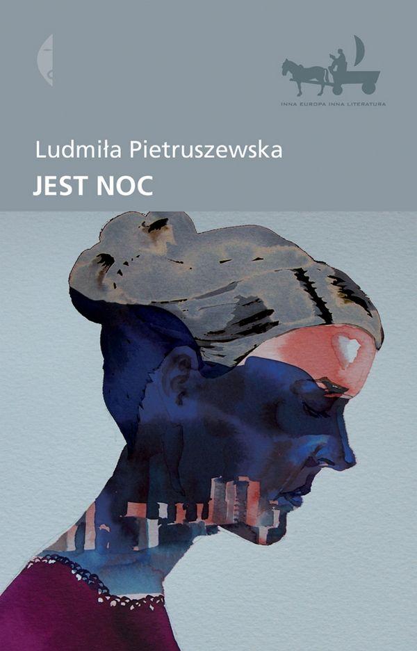 Ludmila Pietruszewska Jest Noc Wydawnictwo Czarne Book Cover Art Book Cover Cover Art