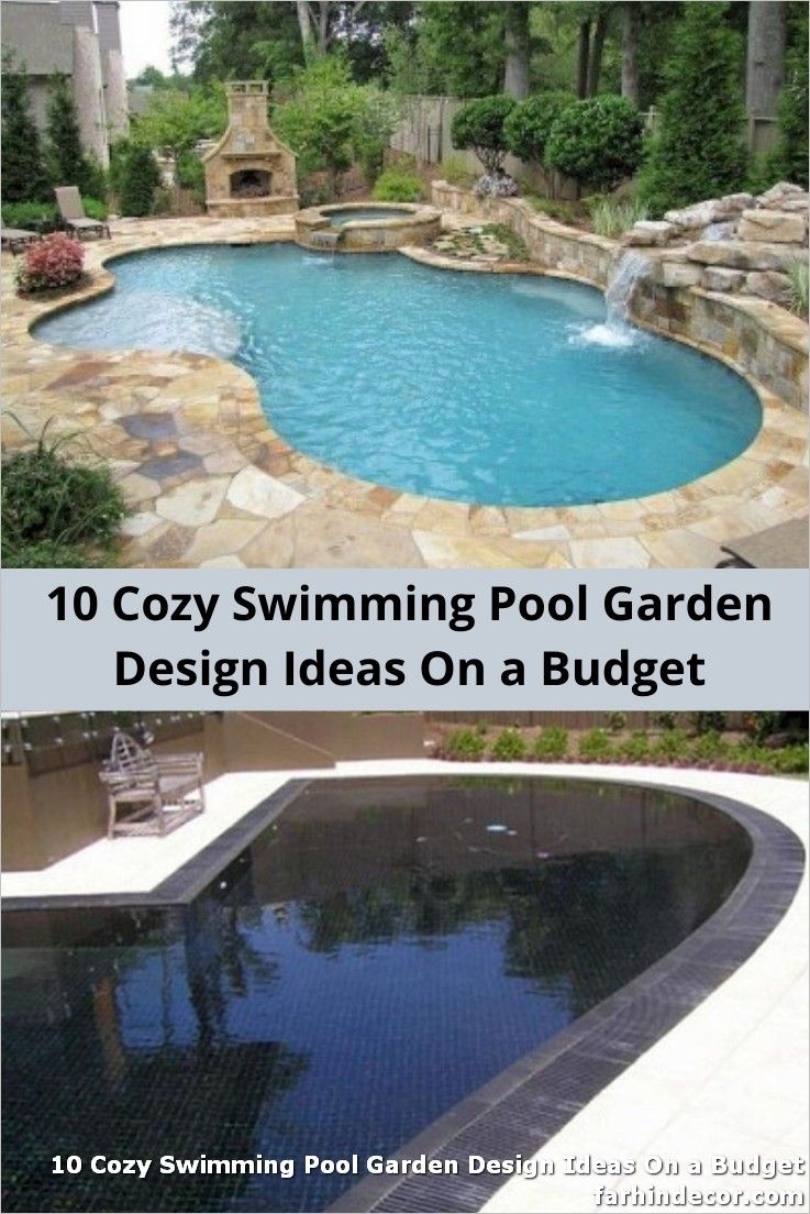 10 Cozy Swimming Pool Garden Design Ideas On A Budget Garden Design Ideas On A Budget Pools For Small Yards Swimming Pools