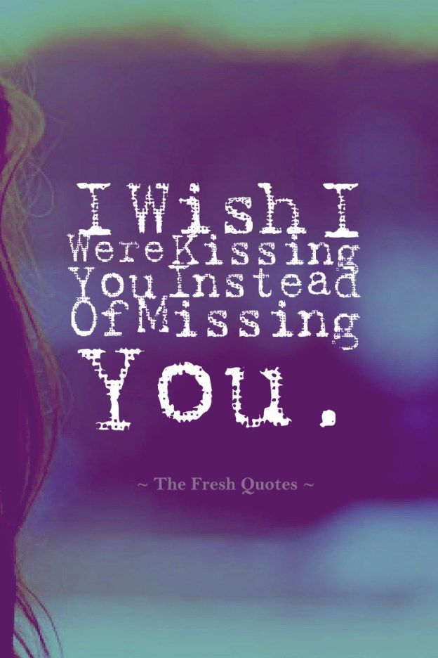 50 Missing Quotes I Miss You Messages Things On My Mind