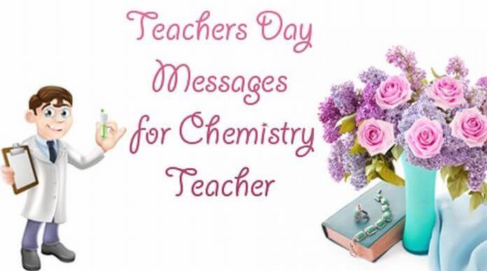 Teachers Day Messages For Chemistry Teacher Teachers Day Message Happy Teachers Day Message Chemistry Teacher
