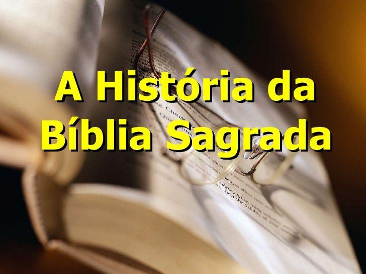 A História da Bíblia Sagrada                              …