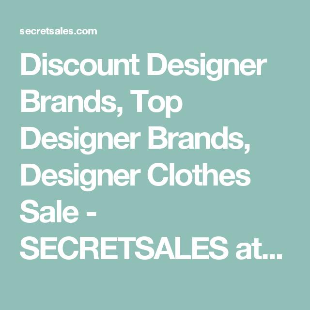 Discount Designer Brands, Top Designer Brands, Designer Clothes Sale - SECRETSALES at SECRETSALES.com