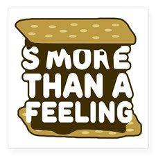 S'more Than a Feeling   #smores #puns #punny #funny #humor #humorous #typography #typographic #songs #music #parody #spoof #parodies #chocolate #food #foodie #graphicart