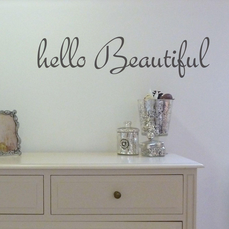 Wall Sticker Hello Beautiful By Nutmegwallstickers On Etsy Https
