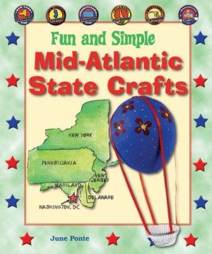 In FUN AND SIMPLE MID-ATLANTIC STATE CRAFTS, you can make a Lenape Bandolier Bag (NJ), a Hanging Hot Air Balloon (MD), a Dinosaur Egg (DC), and more!    http://www.enslow.com/books/Fun_and_Simple_Mid_Atlantic_State_Crafts/1343