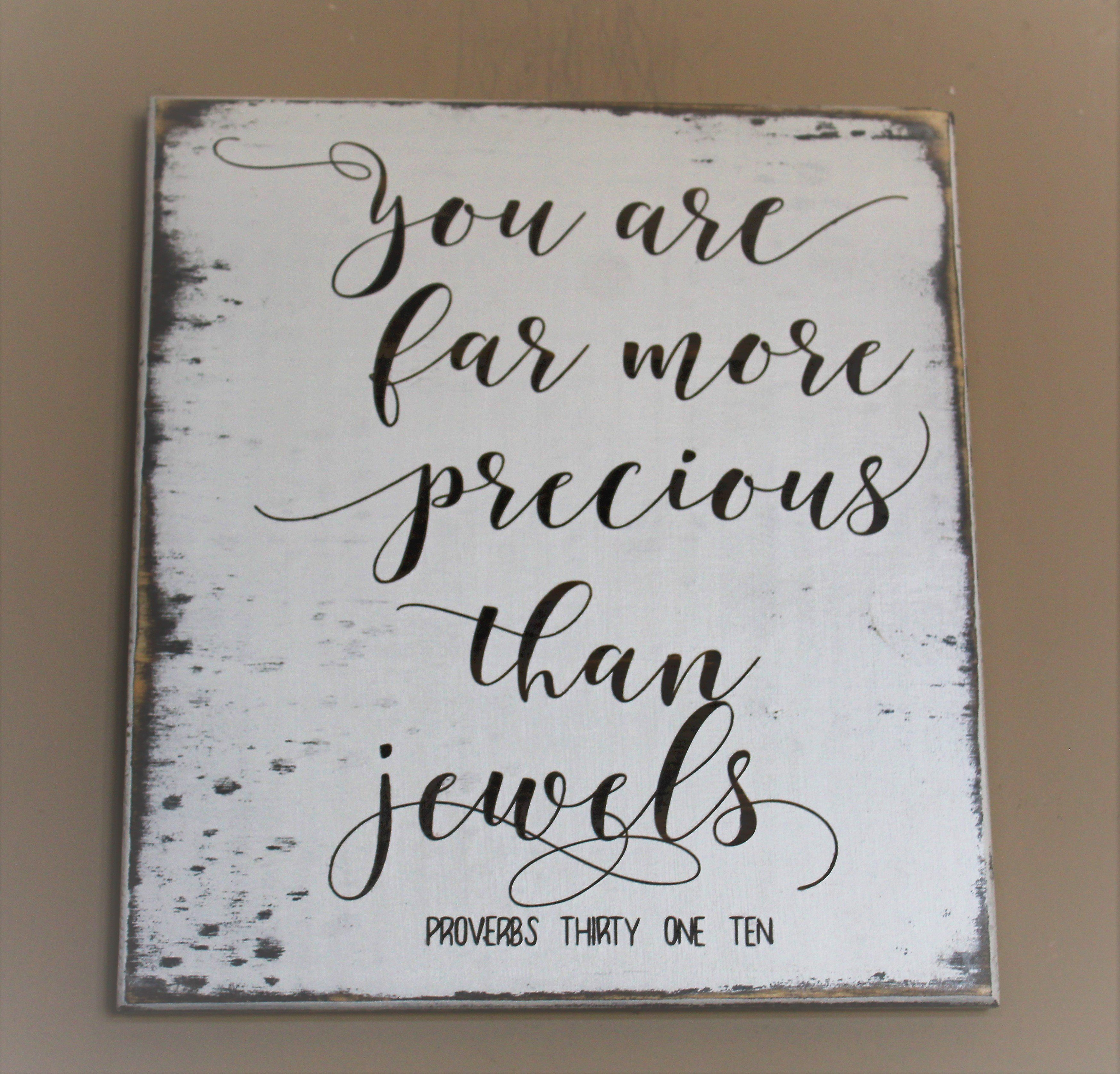 She is far more precious than jewels Wood sign | Inspiration