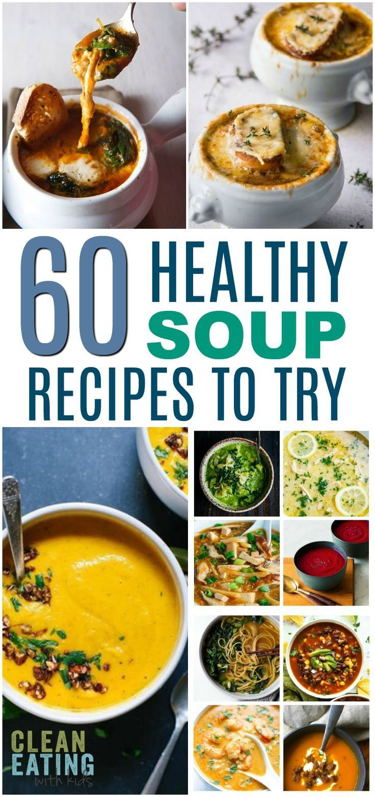 60 Healthy Soup Recipes to Try images