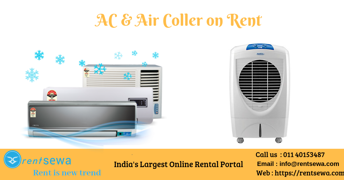 air conditioner rental ac on rent in delhi in 2020 Air