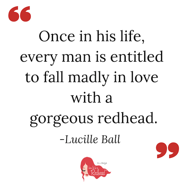 The 10 Best Redhead Quotes EVER.