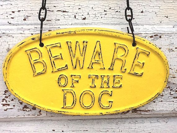 Bright Yellow / Beware Of The Dog Sign / by AlacartCreations