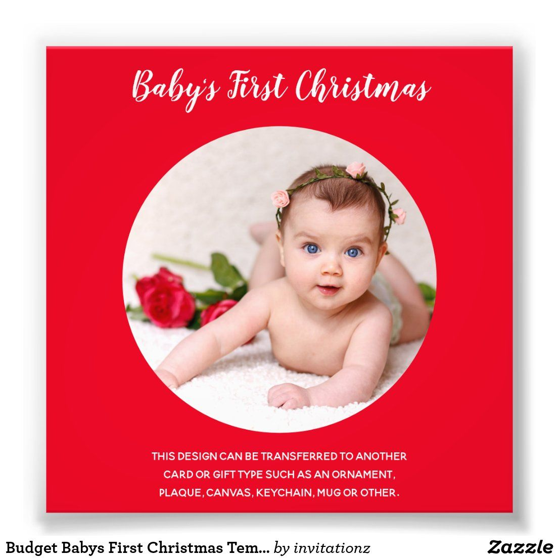 Budget Babys First Christmas Template Invites Photo Print Zazzle Com First Christmas Photos Christmas Templates Christmas Photos