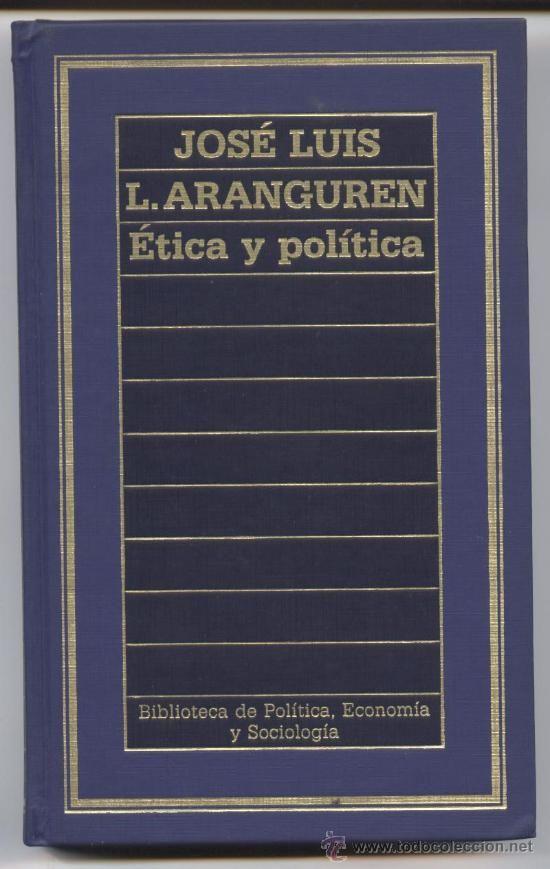 Ética y política / J. L. López Aranguren.
