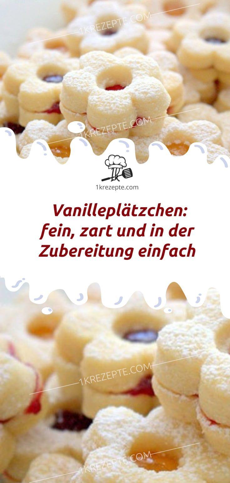 Vanilleplätzchen: fein, zart und in der Zubereitung einfach #einfachernachtisch
