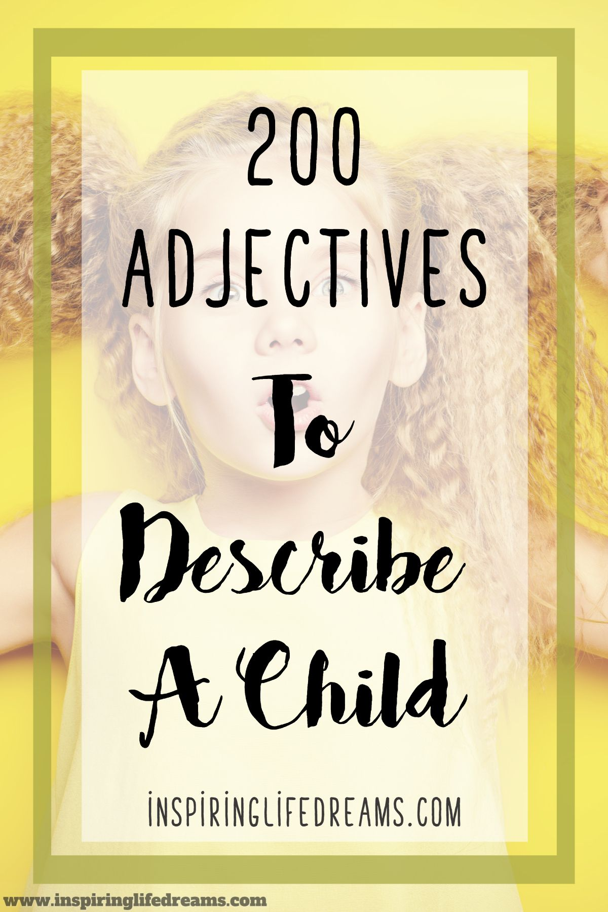 200 Positive Adjectives To Describe A Person Or Child