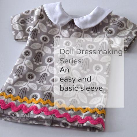 Doll Dressmaking Series: Beginners Sleeves #dolldresspatterns