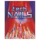 Milady's Tech Nails: Extensions, Wraps and Nail Art