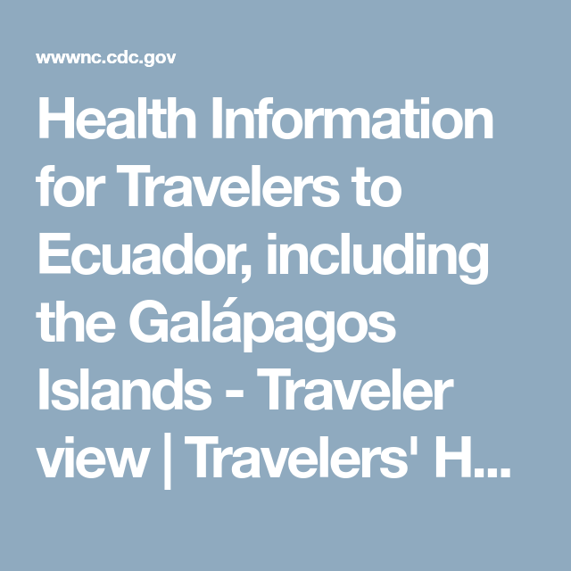 Health Information for Travelers to Ecuador 1f8ace7fd41