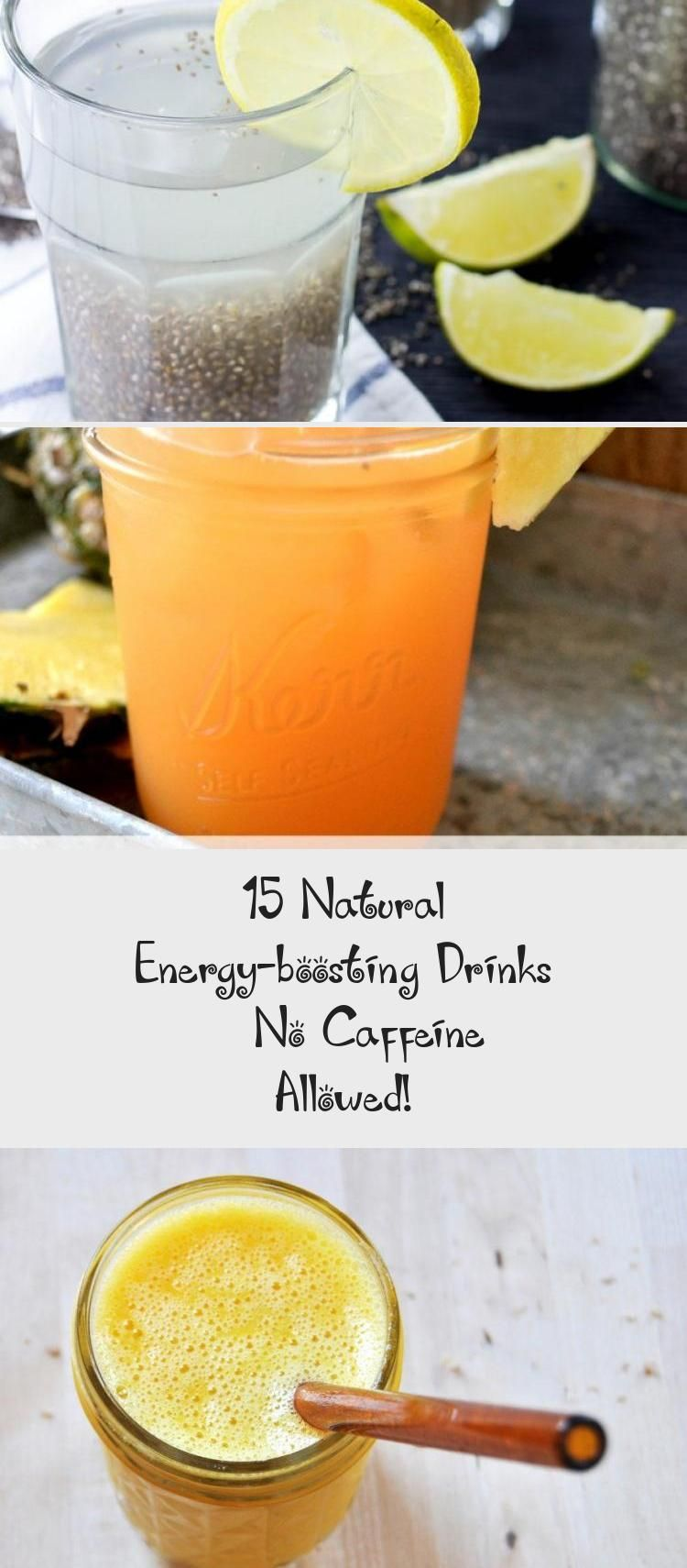 15 Natural Energy Boosting Drinks No Caffeine Allowed In 2020 Natural Energy