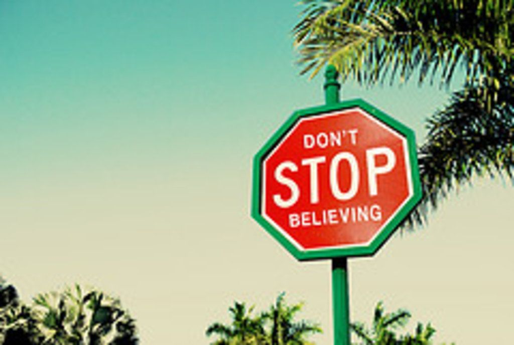Dont stop believing dont stop believing look up quotes