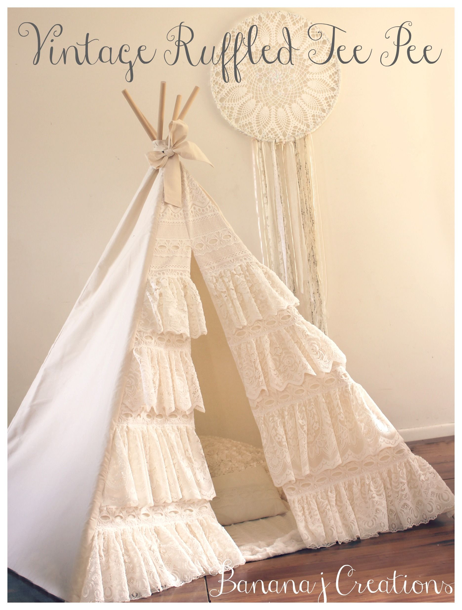 Ruffled Lace Tee Pee With Images Kids Teepee Tent