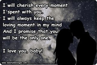 I will cherish every moment I spent with you  I will always