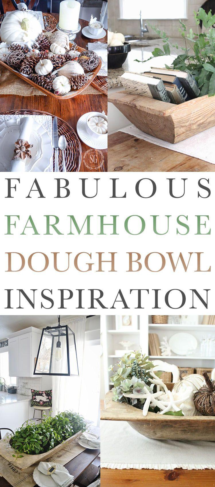 Fabulous Farmhouse Dough Bowl Inspiration  The Cottage Market