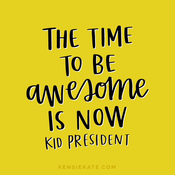 Image result for kid president quote