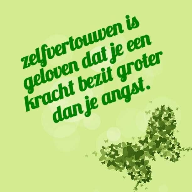 Citaten Zelfvertrouwen : Heb jij zelfvertrouwen i love nederlandse quotes