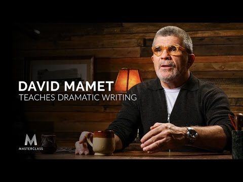 David Mamet's Dramatic Writing MasterClass: 'You Gotta Stand Being Bad if You Wanna Be a Writer'
