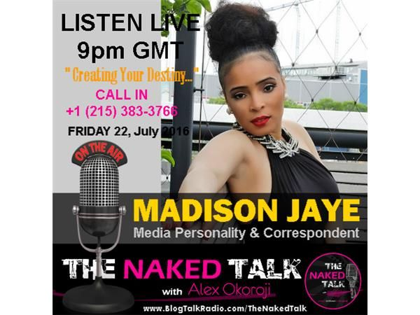 Creating Your Own Destiny w/ Guest - Madison Jaye 07/22 by