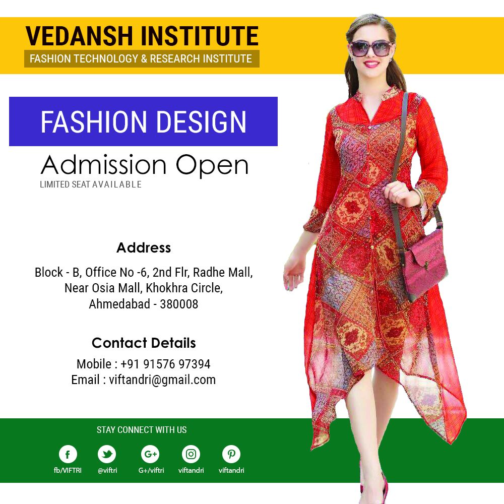 Vedansh Institute Of Fashion Technology Research Institute Admission Open For Fashion Designing Fashion Designing Course Technology Fashion Fashion Design